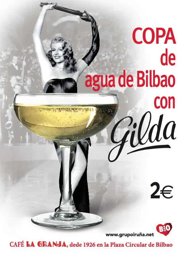 Agua de Bilbao + Gilda