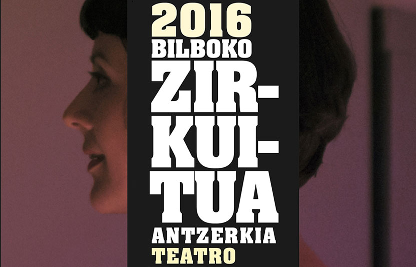 Bilboko Zirkuitua 2016 - Cirtuito de teatro de Bilbao
