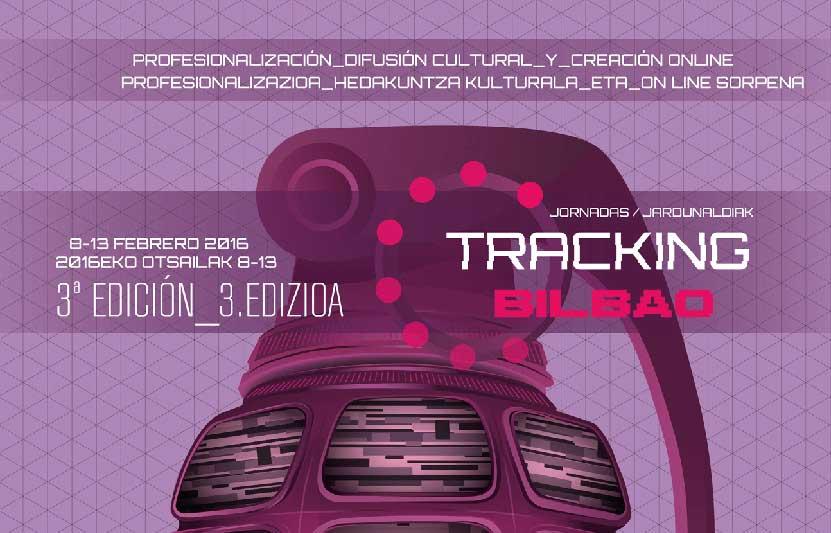 Tracking Bilbao 2016, jornadas de cultura digital