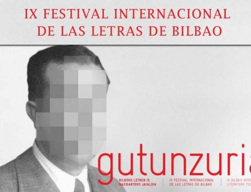 Gutun Zuria, Festival Internacional de las letras de Bilbao – Del 19 al 24 de abril de 2016