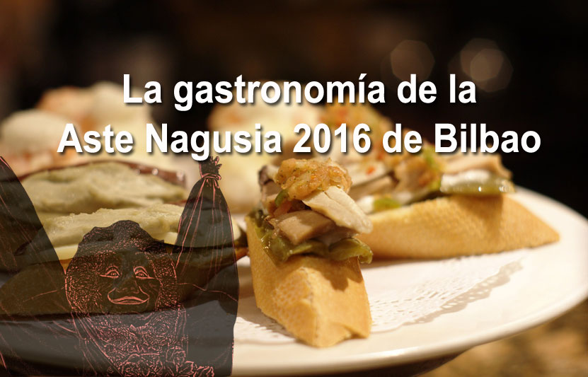 La gastronomía durante la Semana Grande de Fiestas de Bilbao