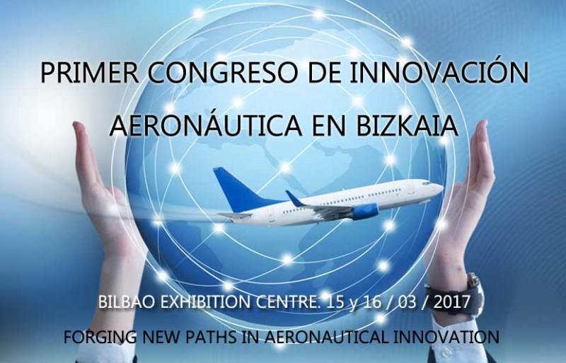 Primer Congreso de Innovación Aeronáutica en Bizkaia