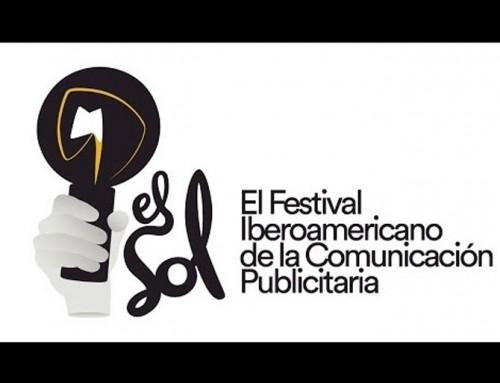 El Sol: Festival Iberoamericano de la comunicación publicitaria – 31 de mayo y 1 y 2 de junio