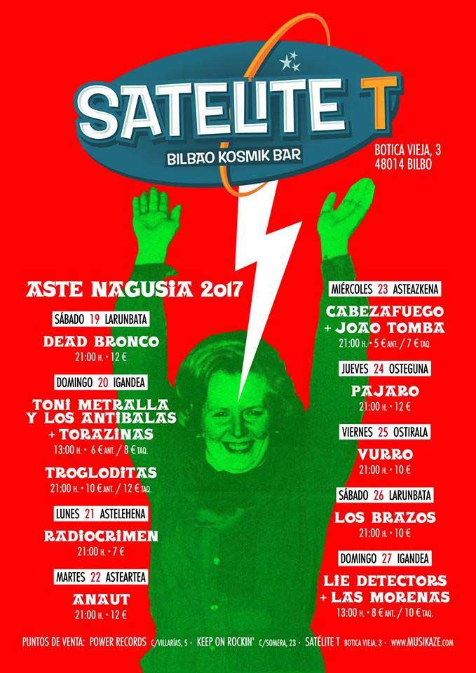 Conciertos en Satelite T en Aste Nagusia 2017