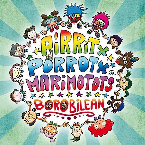 Borobilean - Pirritx, Porrotx eta Marimotots