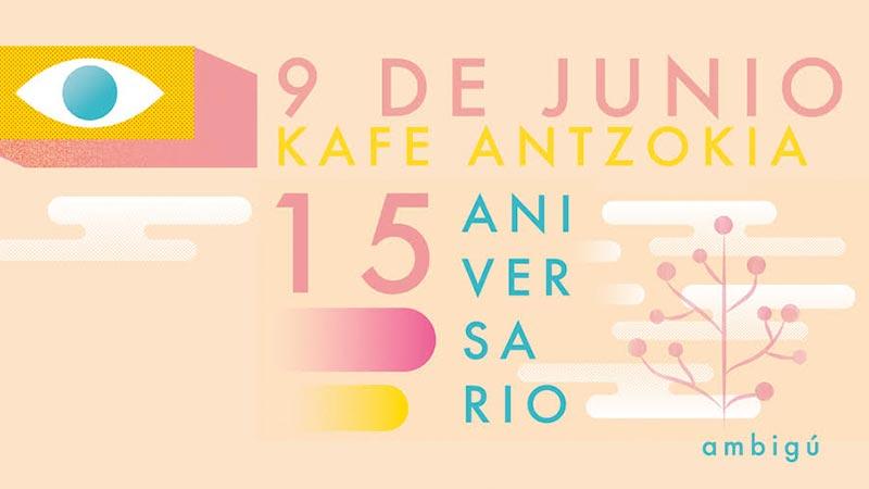Ambigú Jaia (15. aniversario) - 9 de junio