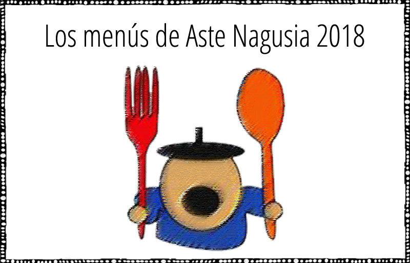 Menús en Aste Nagusia 2018