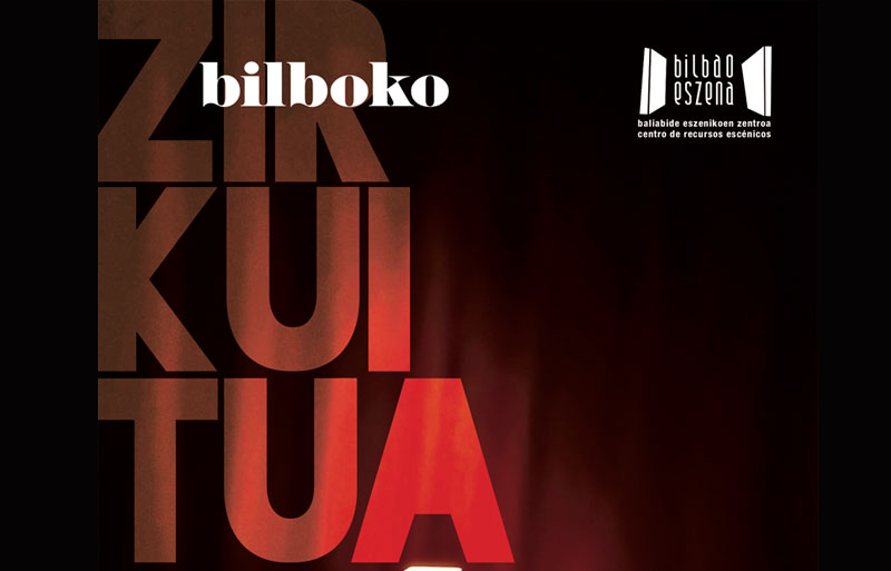 Bilboko Zirkuitua 2018 Danza y teatro