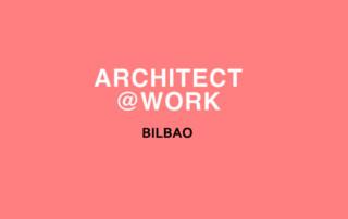 Architect@World Bilbao 2019