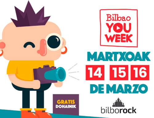 Bilbao You Week – 14 al 16 de marzo