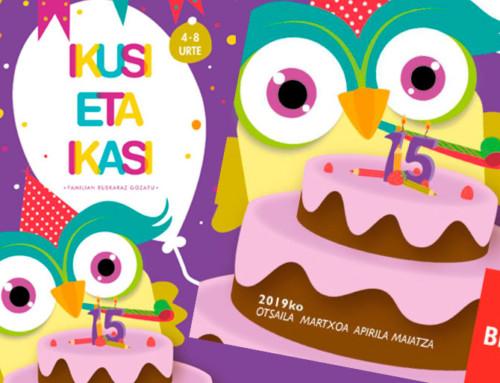 Ikusi eta ikasi – hasta el 16 de mayo