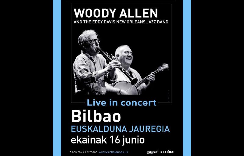 Cartel del Concierto de Woody Allen y su banda en el Euskalduna