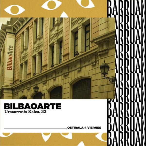 BilbaoArte-barruan