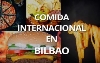 Restaurantes comida internacional Bilbao