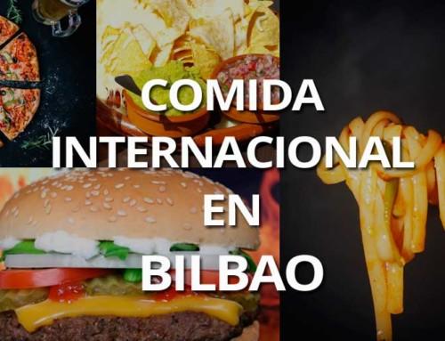 Restaurantes en Bilbao con comida internacional